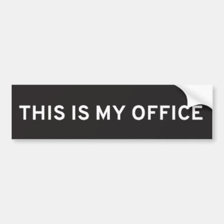 This Is My Office Bumper Sticker