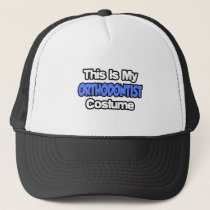 This Is My Orthodontist Costume Trucker Hat