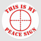 This Is My Peace Sign  Sniper Scope Classic Round Sticker