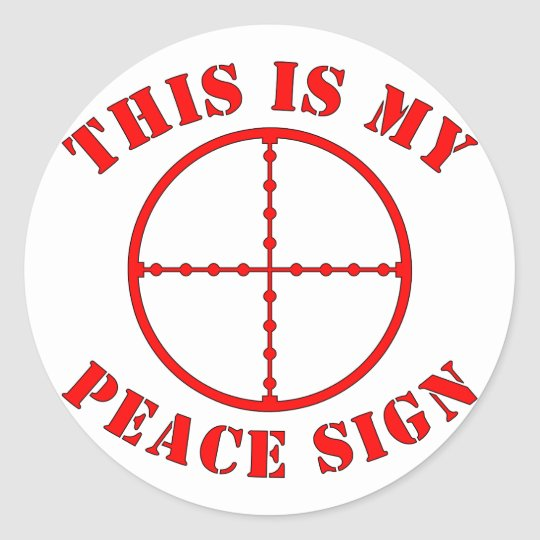This Is My Peace Sign Sniper Scope Classic Round Sticker Zazzle
