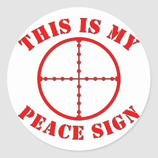 This Is My Peace Sign  Sniper Scope Stickers