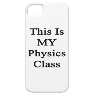 This Is MY Physics Class iPhone 5 Cases