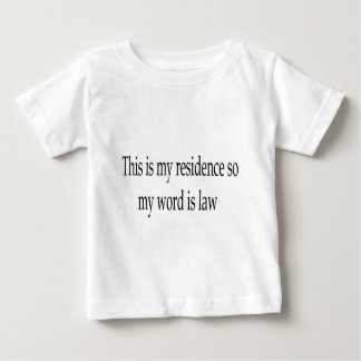 This is my residence apparel baby T-Shirt