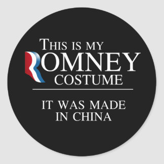 THIS IS MY ROMNEY COSTUME IT WAS MADE IN CHINA -.p Round Sticker