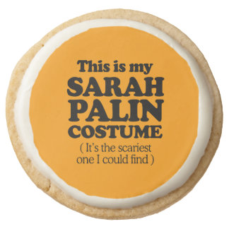 THIS IS MY SARAH PALIN COSTUME - Halloween -.png Round Premium Shortbread Cookie