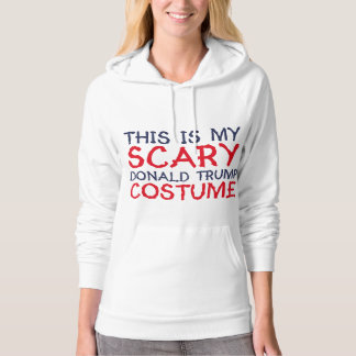 This Is My Scary Donald Trump Costume Hoodie