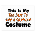 This Is My Too Lazy To Get A Costume Costume Post Cards