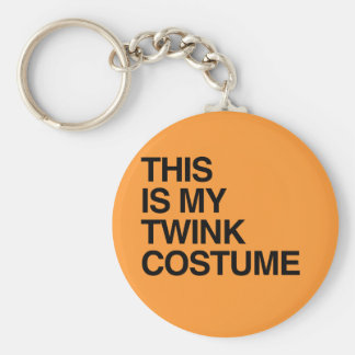 THIS IS MY TWINK HALLOWEEN COSTUME.png Keychain