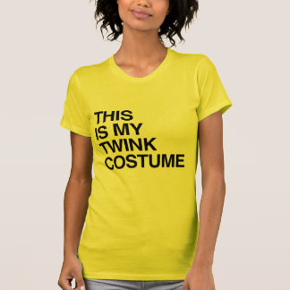 THIS IS MY TWINK HALLOWEEN COSTUME.png T-shirt