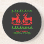 This is my ugly Christmas Sweater Beverage Coasters