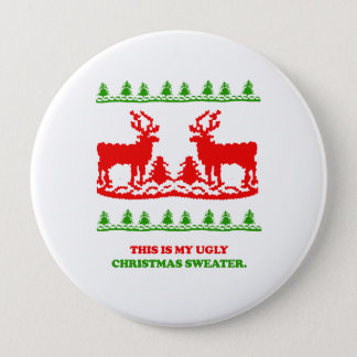 This is my ugly Christmas Sweater Pinback Button
