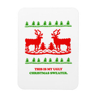 This is my ugly Christmas Sweater Rectangular Photo Magnet