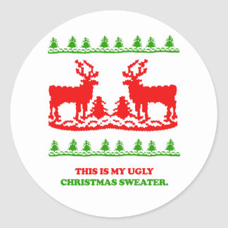 This is my ugly Christmas Sweater Round Stickers