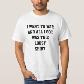 This is my War shirt - Souvenir from War.