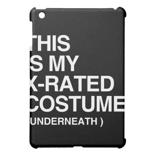 THIS IS MY X-RATED COSTUME iPad MINI CASE