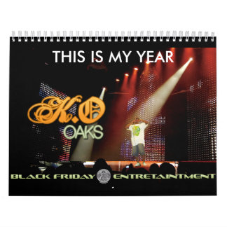 THIS IS MY YEAR...K.O Calender Calendar