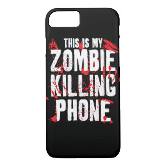 This is my Zombie killing Phone keep calm and kill iPhone 7 Case