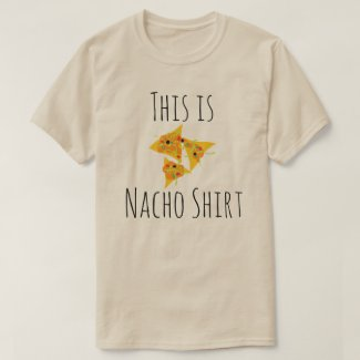 This is Nacho Shirt