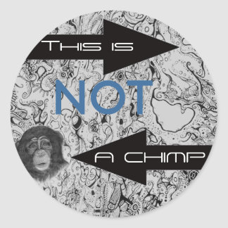 THIS IS NOT A CHIMP sticker