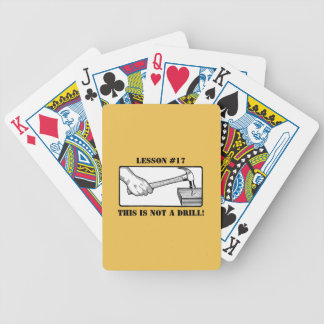 This Is Not a Drill - Hand, Hammer, Nail Bicycle Playing Cards