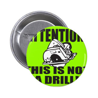 THIS IS NOT A DRILL T-SHIRT AND GIFTS PINS