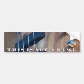 This is not a game - sticker car bumper sticker