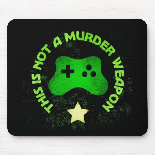 This is Not a Murder Weapon Mouse Pad