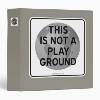 THIS IS NOT A PLAYGROUND BINDER