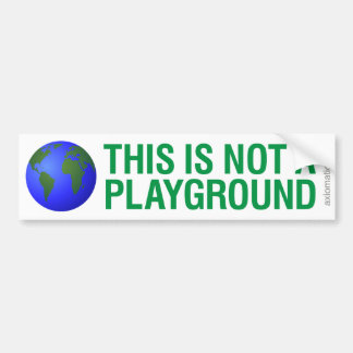 THIS IS NOT A PLAYGROUND (GW) BUMPER STICKER