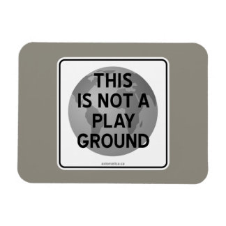 THIS IS NOT A PLAYGROUND MAGNET