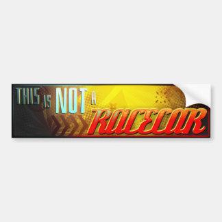 This is NOT a RACECAR - Bumper Sticker