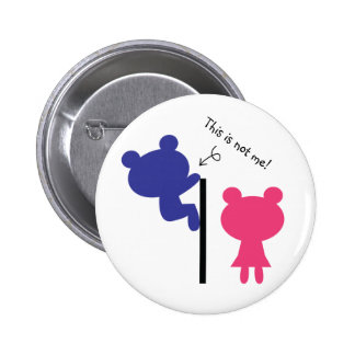 This Is Not Me Bear Peeping Tom Funny Buttons