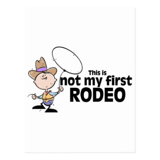 This Is Not My First Rodeo Postcard