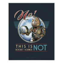 "This is NOT Rocket Science poster (16x20"")"