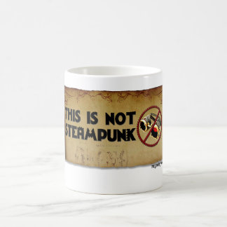 This Is Not Steampunk Classic White Coffee Mug