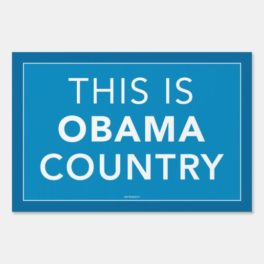 This is Obama Country Yard Sign