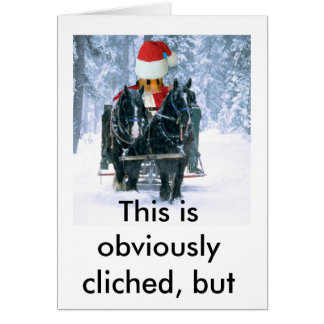 This is obviously cliched, but Merry Christmas! Greeting Card