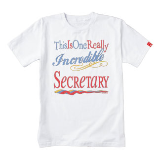 This Is One Really Incredible Secretary Gift Zazzle HEART T-Shirt