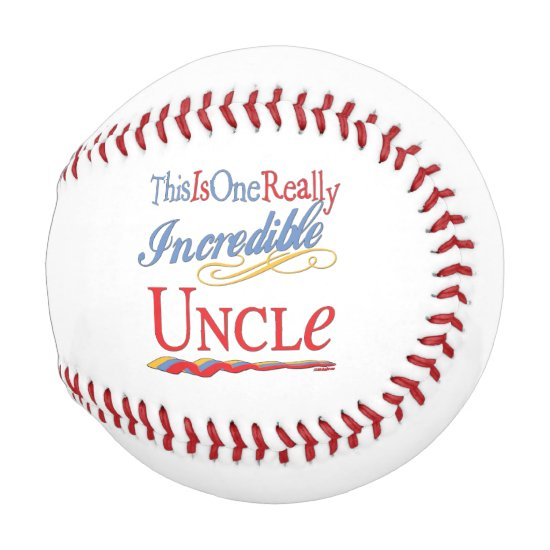 This Is One Really Incredible Uncle Gift Baseball