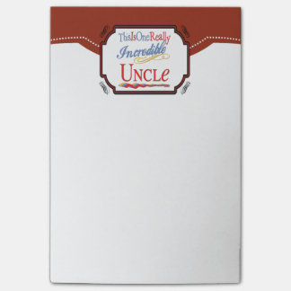 This Is One Really Incredible Uncle Gift Post-it Notes