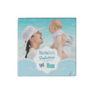 This Is One Totally Fabulous Mum Stone Magnet