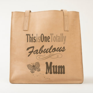 This Is One Totally Fabulous Mum Tote
