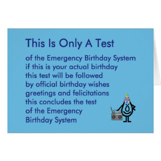 This Is Only A Test - a funny birthday poem Card