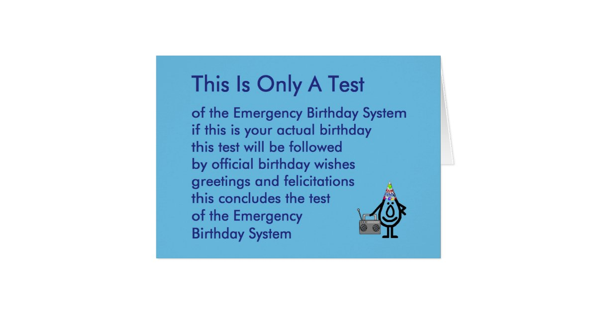 this is only a test   a funny birthday poem card zazzle