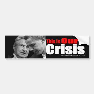 This is Our Crisis Bumper Sticker