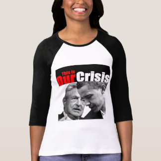 This is Our Crisis T-Shirt
