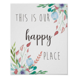 This is Our Happy Place - Inspirational Quote Art Poster