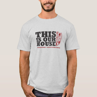 This Is Our House - Ultras T-Shirt