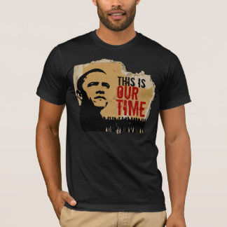 This is our time BO-C-CR T-Shirt