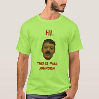 This Is Paul Johnson T-Shirt